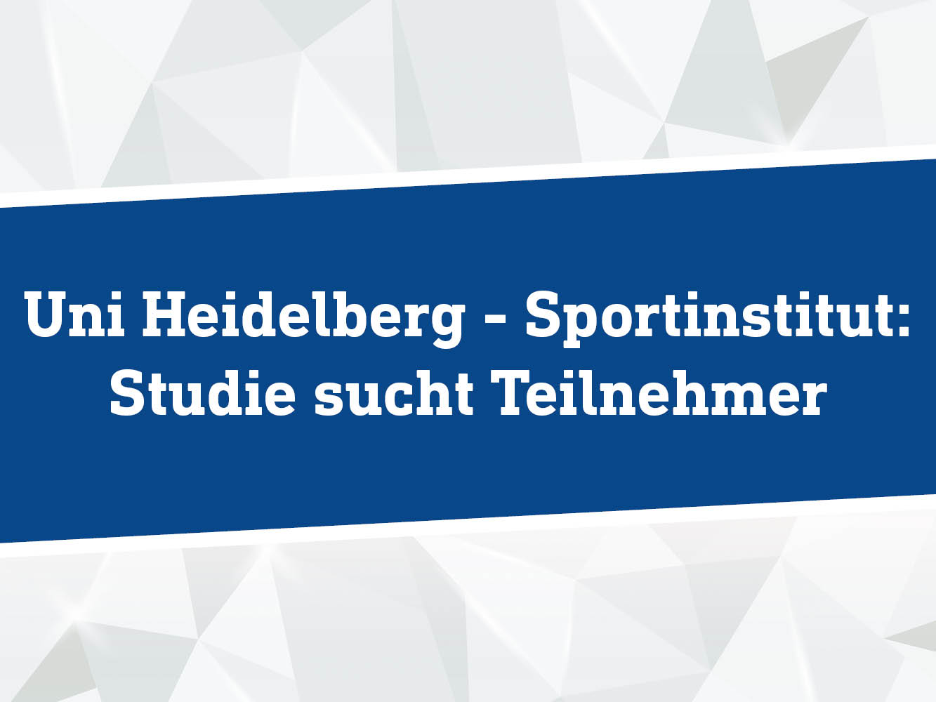 Uni Heidelberg – Sportinstitut: Studie Sucht Teilnehmer